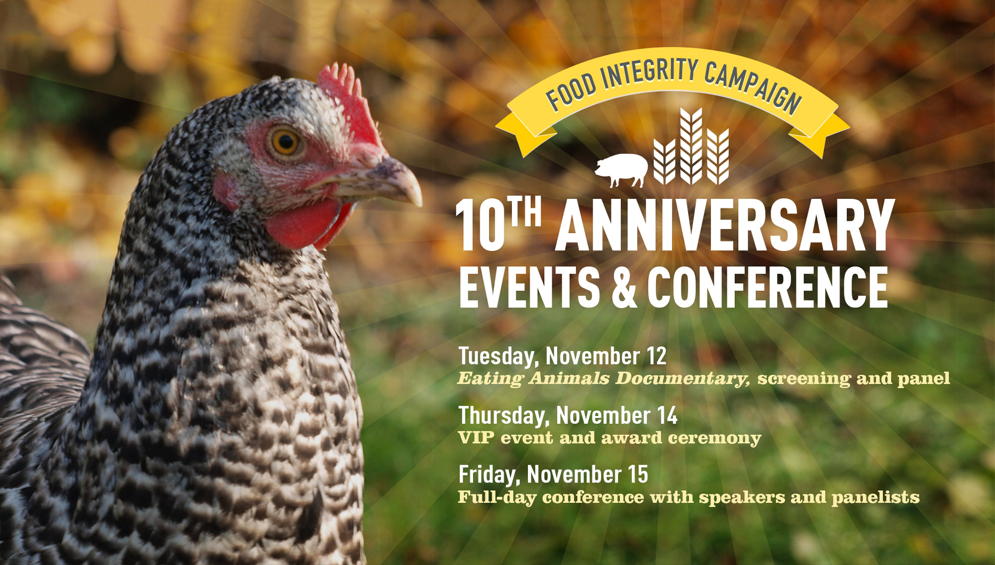 Hero image: Food Integrity Campaign's 10th Anniversary Events & Conference, November 12th, 14th, & 15th 2019